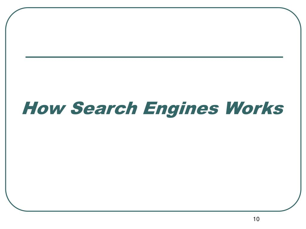 How Search Engines Works