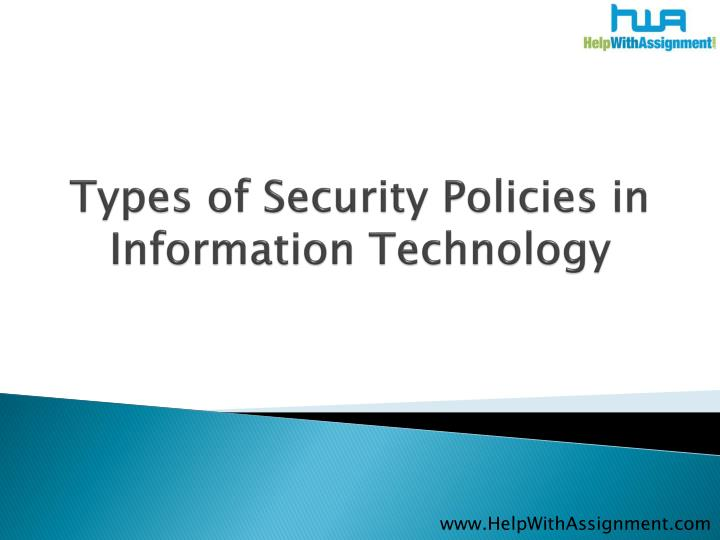 types of security policies in information technology n.