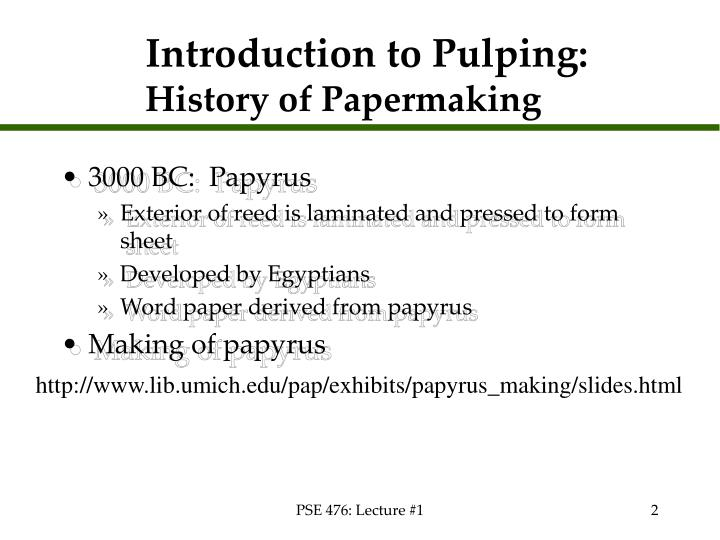 Introduction to pulping history of papermaking