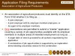 application filing requirements association of agricultural producers