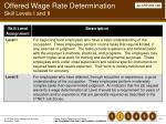 offered wage rate determination skill levels i and ii