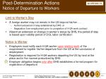 post determination actions notice of departure to workers