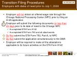 transition filing procedures employers with dates of need prior to july 1 2009