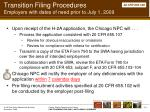 transition filing procedures employers with dates of need prior to july 1 200936