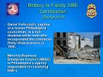 bribery to falsify dbe certification background