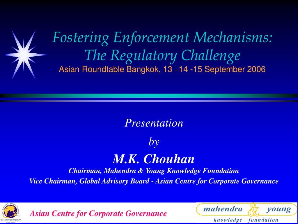 Fostering Enforcement Mechanisms: