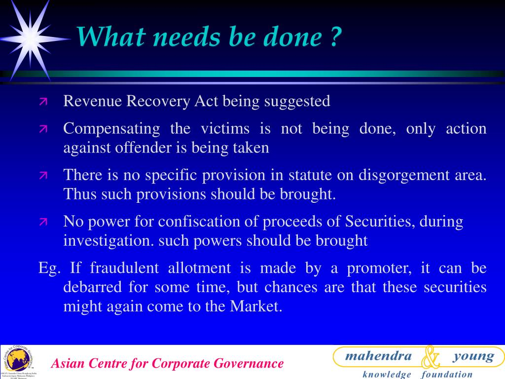 What needs be done ?