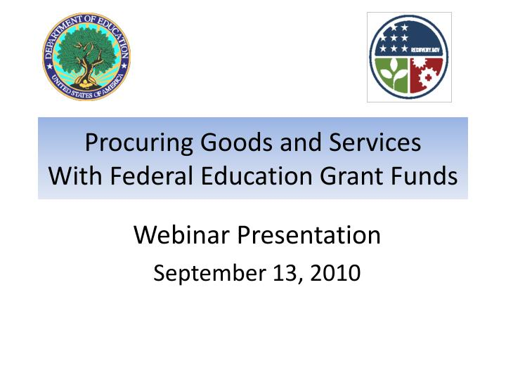 Procuring goods and services with federal education grant funds