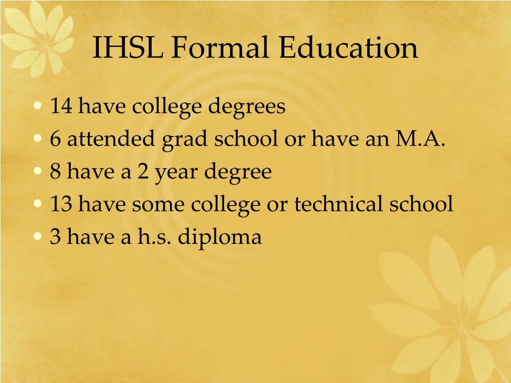 IHSL Formal Education