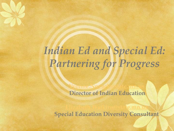 Indian ed and special ed partnering for progress