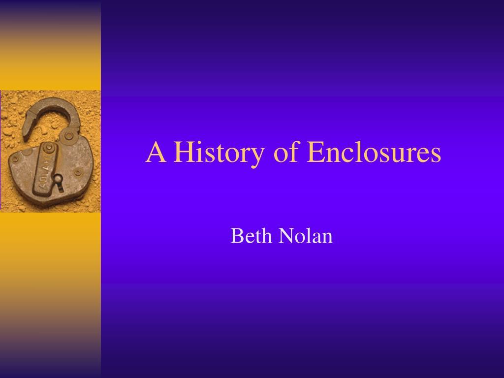 a history of enclosures
