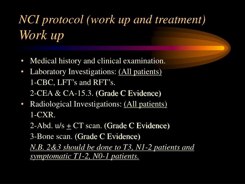 NCI protocol (work up and treatment)