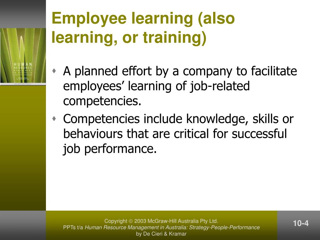 Employee learning (also learning, or training)
