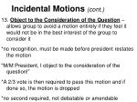 incidental motions cont3