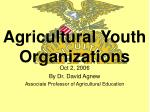 oct 2 2006 by dr david agnew associate professor of agricultural education
