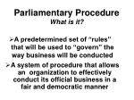 parliamentary procedure what is it