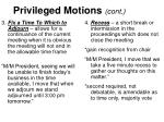 privileged motions cont
