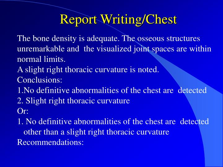 Report Writing/Chest