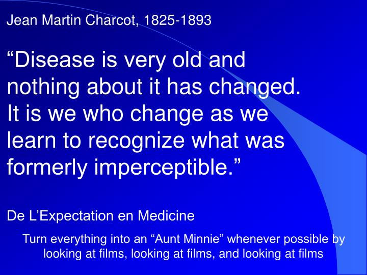 Jean Martin Charcot, 1825-1893