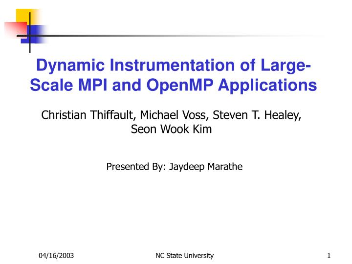 Dynamic instrumentation of large scale mpi and openmp applications