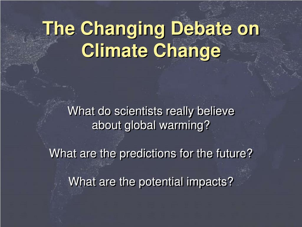 The Changing Debate on