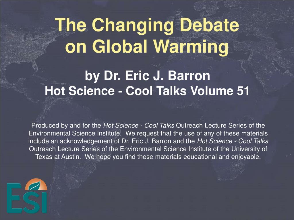 The Changing Debate