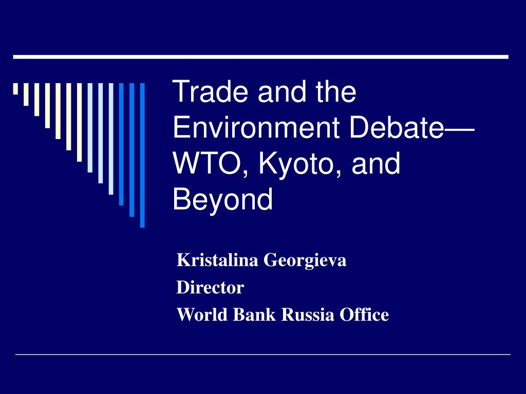 trade and the environment debate wto kyoto and beyond