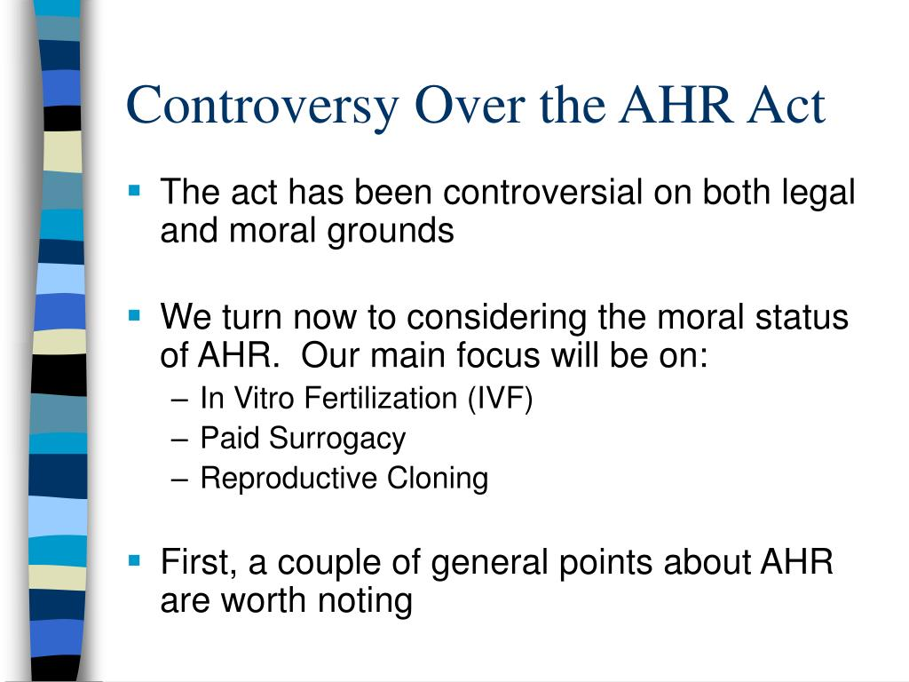 Controversy Over the AHR Act