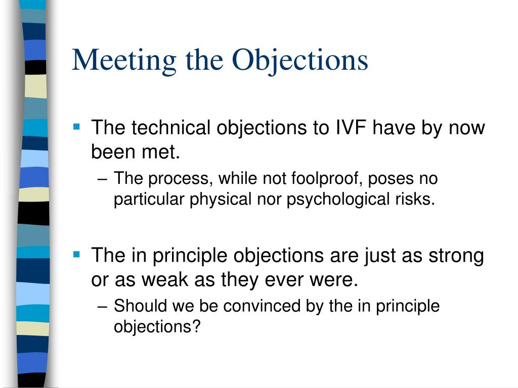 Meeting the Objections