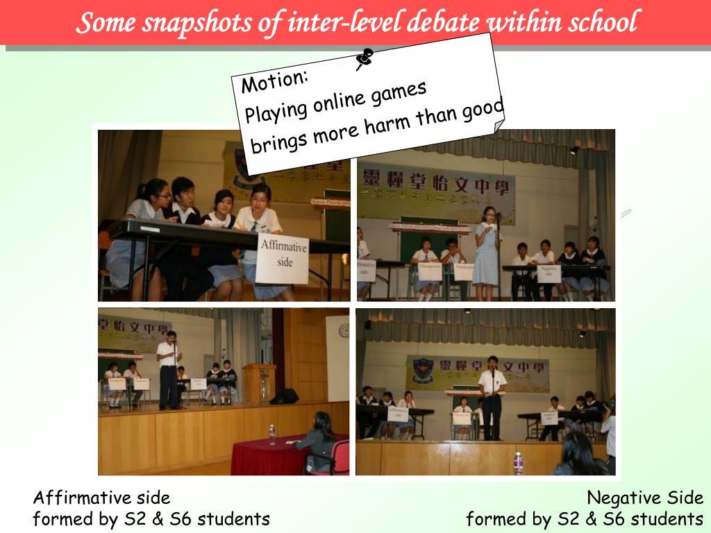 Some snapshots of inter-level debate within school
