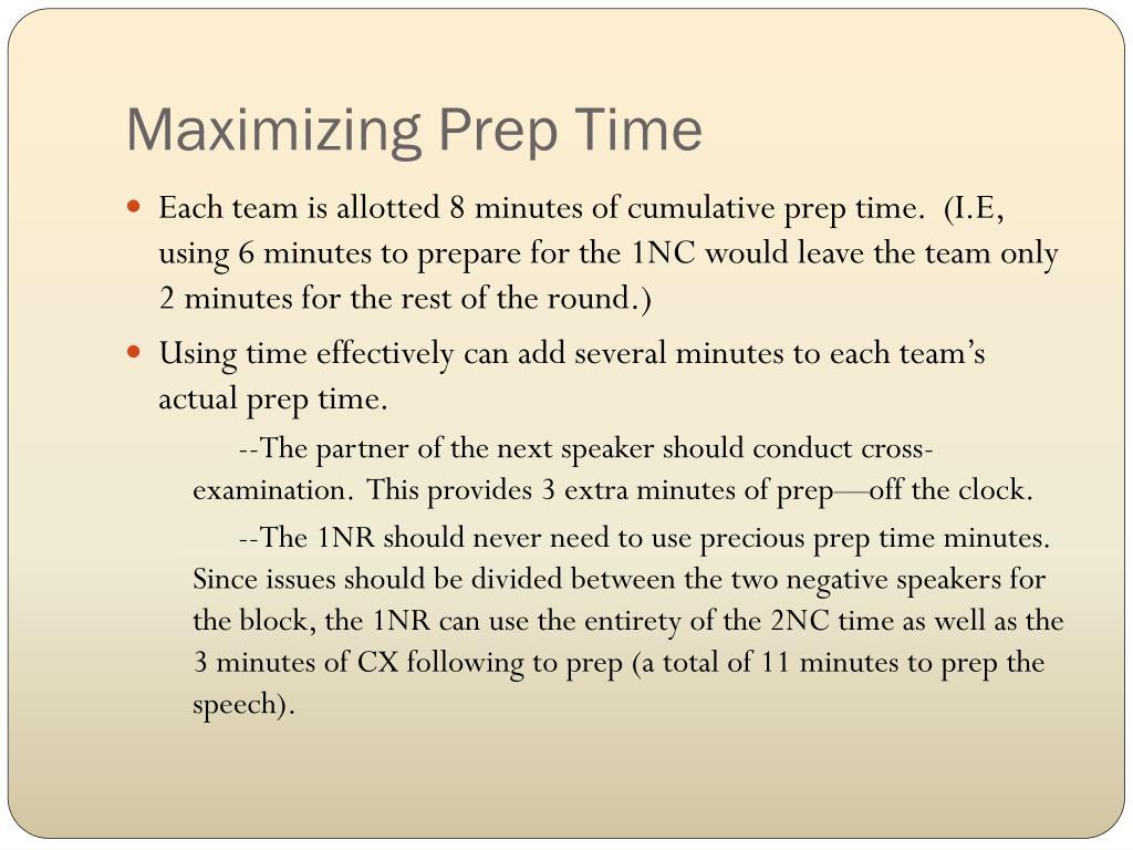 Maximizing Prep Time