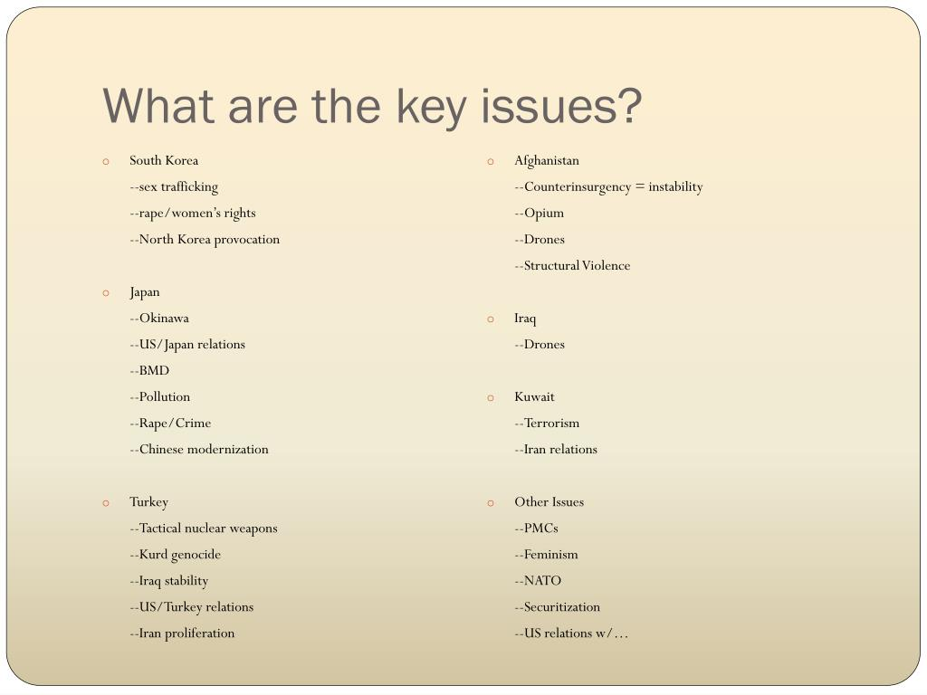 What are the key issues?