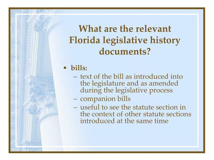 What are the relevant florida legislative history documents