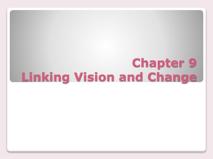 chapter 9 linking vision and change n.