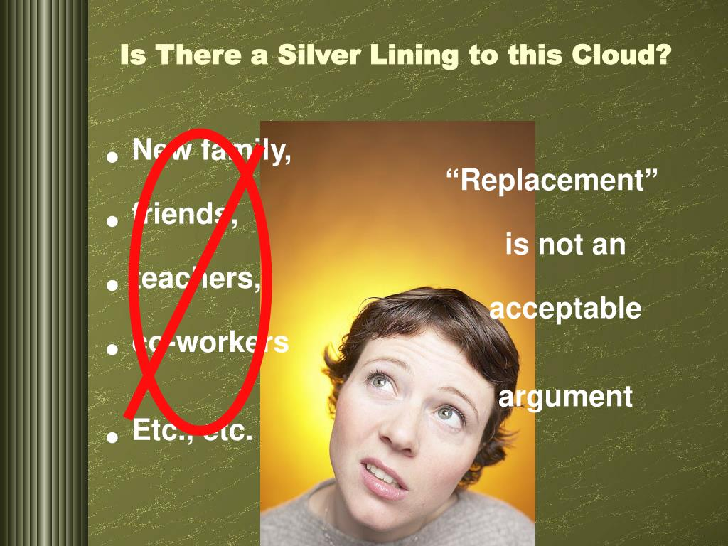 Is There a Silver Lining to this Cloud?