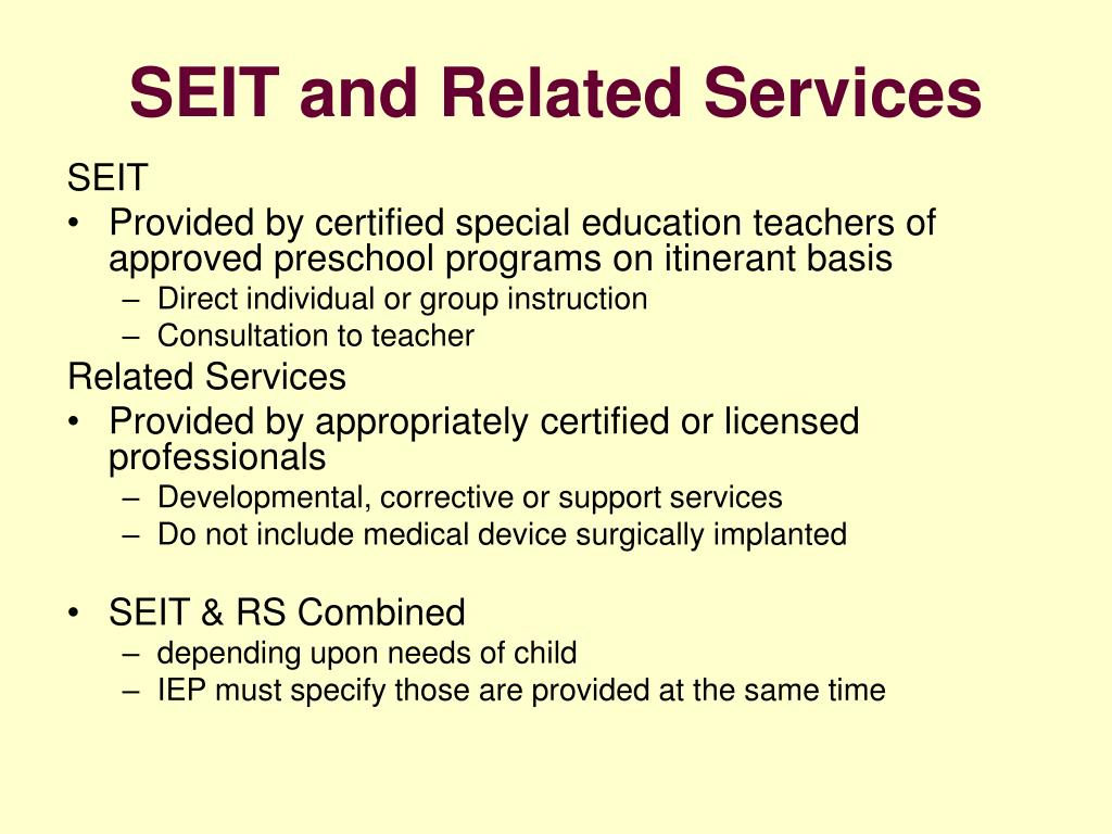 SEIT and Related Services