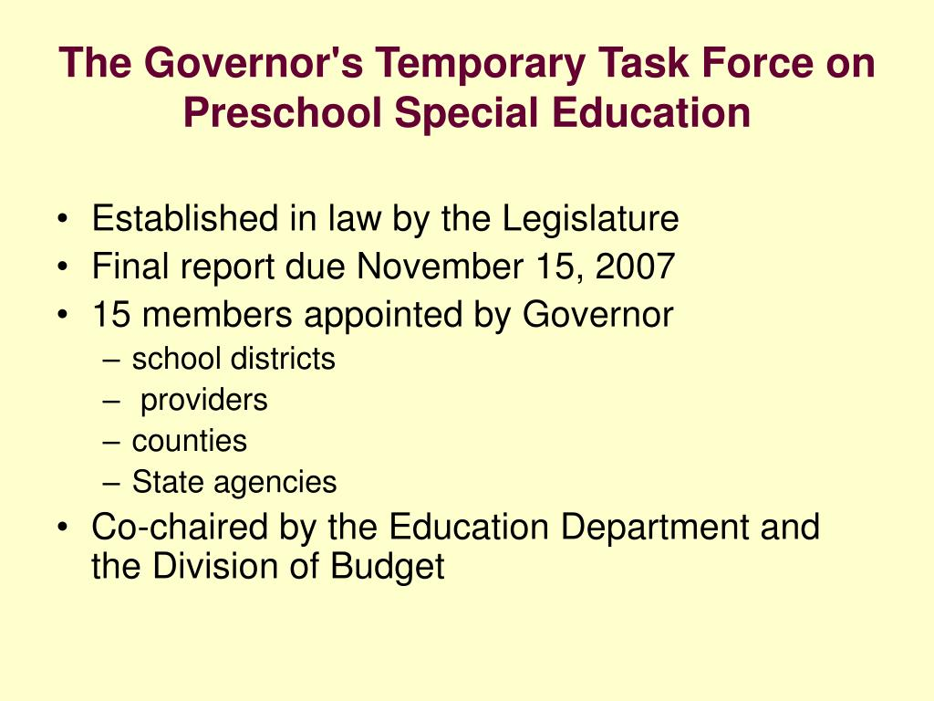 The Governor's Temporary Task Force on Preschool Special Education