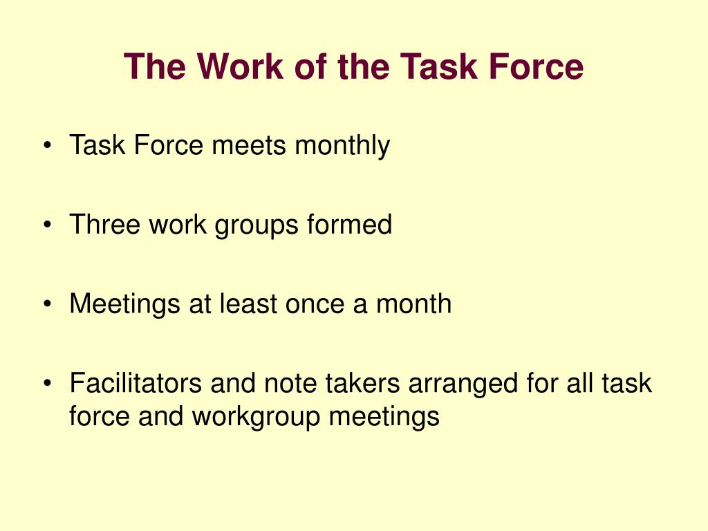 The Work of the Task Force