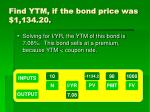 find ytm if the bond price was 1 134 20