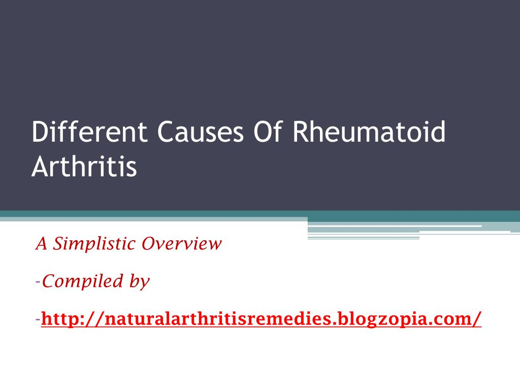 Ppt Different Causes Of Rheumatoid Arthritis Powerpoint Presentation Id 242008