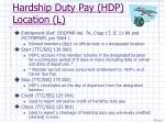 hardship duty pay hdp location l