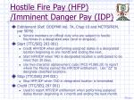 hostile fire pay hfp imminent danger pay idp