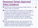 personnel tempo approved policy guidance