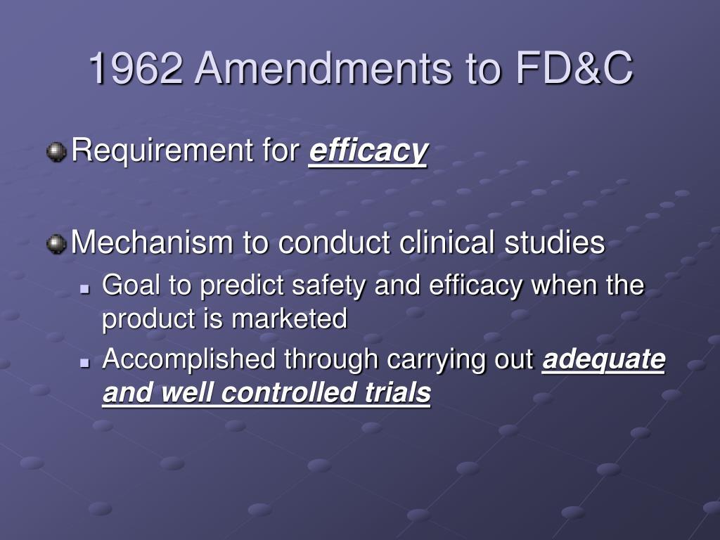 1962 Amendments to FD&C