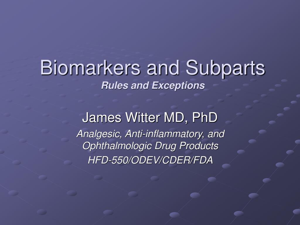Biomarkers and Subparts