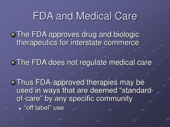 Fda and medical care