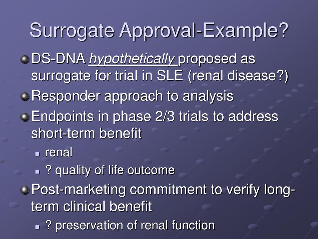 Surrogate Approval-Example?