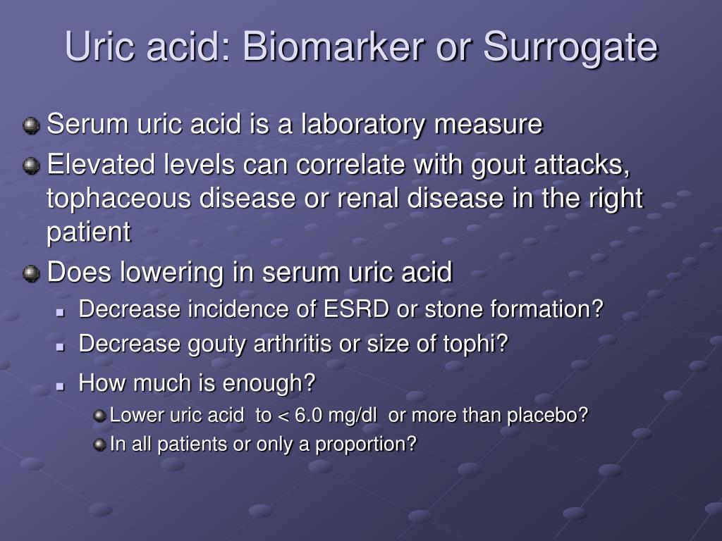 Uric acid: Biomarker or Surrogate