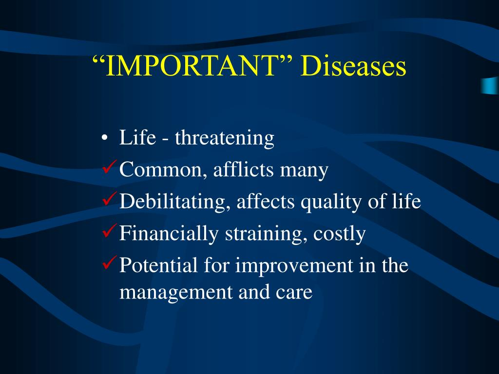 """IMPORTANT"" Diseases"