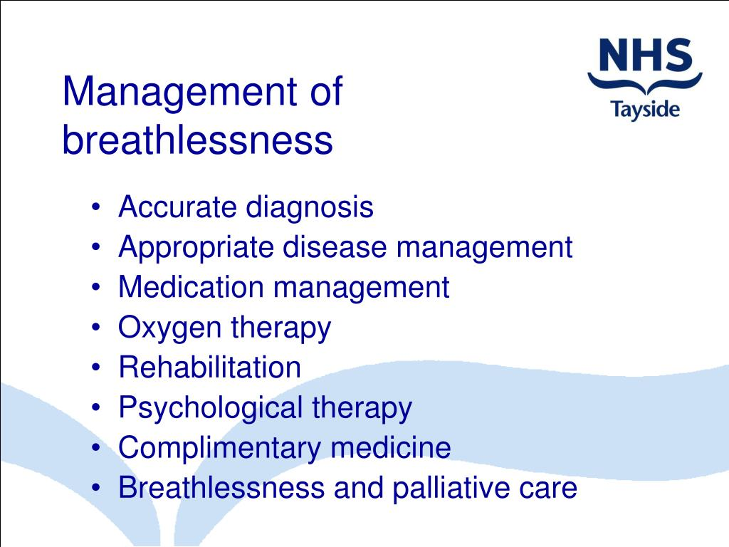 Management of breathlessness